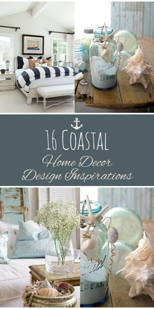 16 Coastal Home Decor Design Inspirations| Coastal Home, Coastal Home Decor, Home Decor DIYs, Home Decor Hacks, Interior Design, DIY Interior Desing. #CoastalHome #DIYHomeDecor #HomeDecor #HomeDecorHacks #DIYHome #InteriorDesign