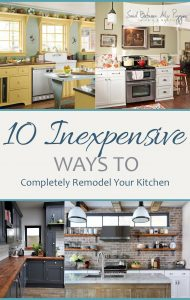 10 Inexpensive Ways to Completely Remodel Your Kitchen| How to Remodel Your Kitchen, Kitchen Remodeling, Kitchen Remodel 101, Kitchen Remodeling Hacks, Fast Home Improvements, Quick Home Remodels