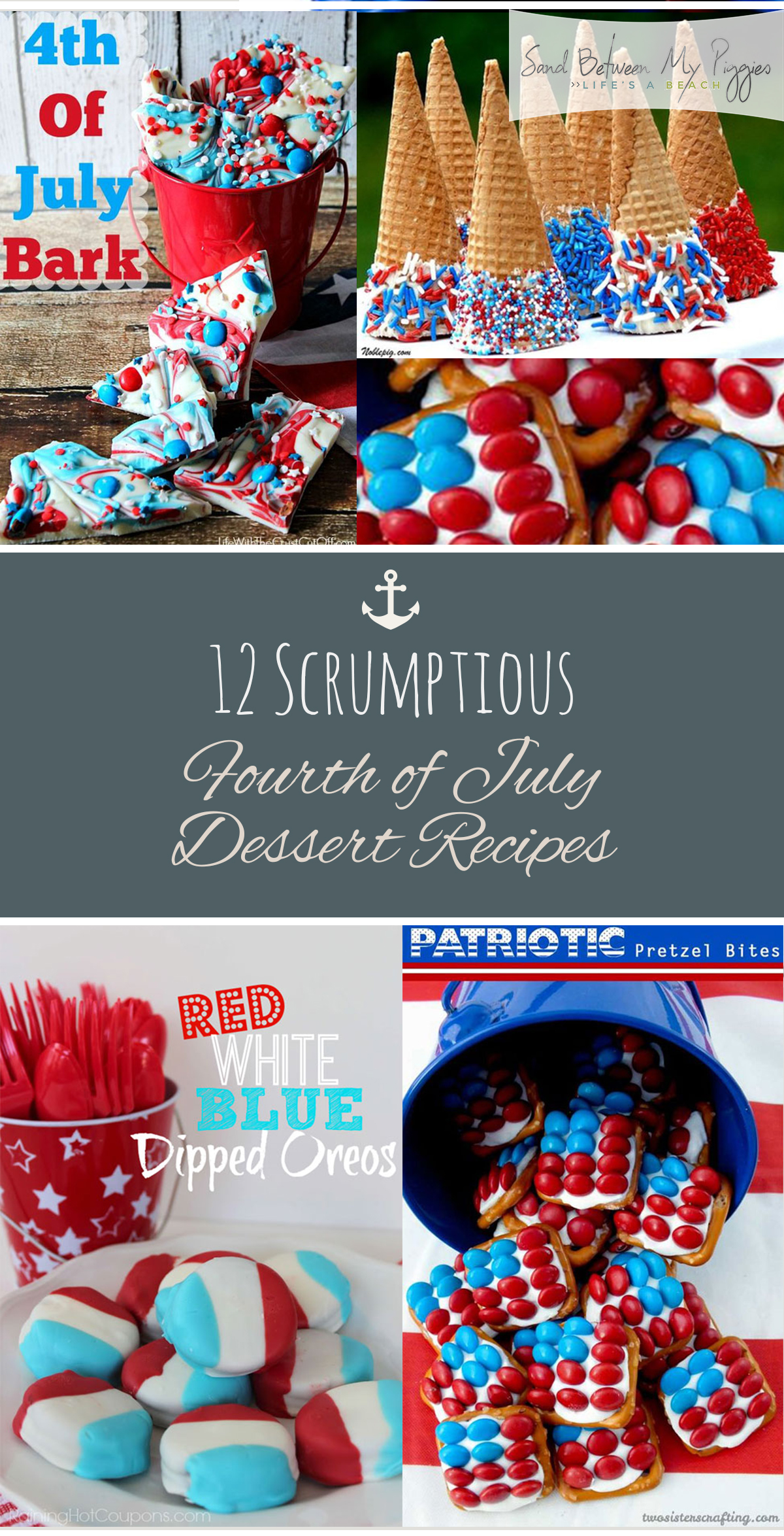 12 Scrumptious Fourth of July Dessert Recipes| Holiday Recipes, Yummy Holiday Recipes, 4th of July Recipes, Recipes for Summer, Easy Recipes for Summer, Easy 4th of July Recipes, Food, Food for Summer Parties, Desserts, Dessert Recipes, Holiday Dessert Recipes.