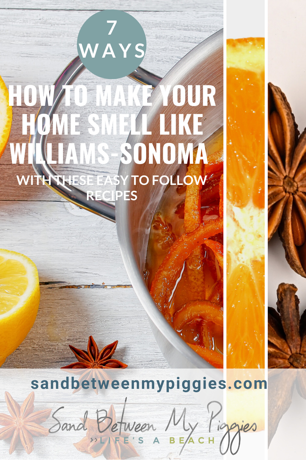 How To Make Your House Smell Like Williams Sonoma Sand Between My Piggies