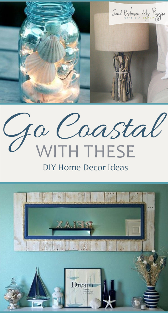 Go coastal with these diy home decor ideas sand between my piggies - Home decor ideas diy ...