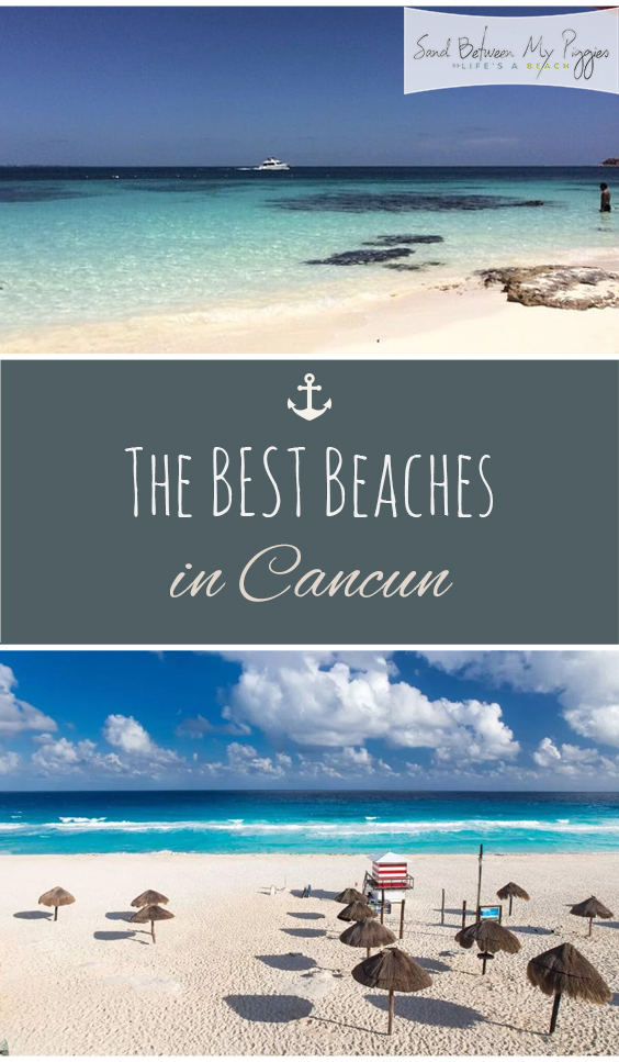 The BEST Beaches in Cancun - Sand Between My Piggies| Beach Vacation, Beach Vacation Destinations, Cancun, Cancun Mexico, Cancun Mexico Things to Do, Travel, Traveling Hacks, Travel Destinations