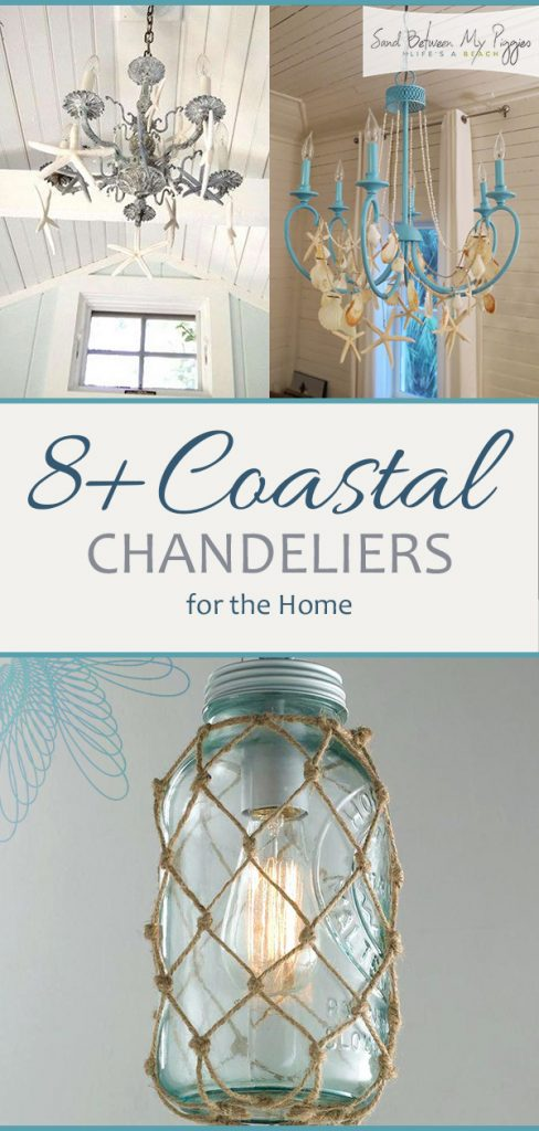 8 coastal chandeliers for the home sand between my piggies beach prev1 of 11next mozeypictures Images