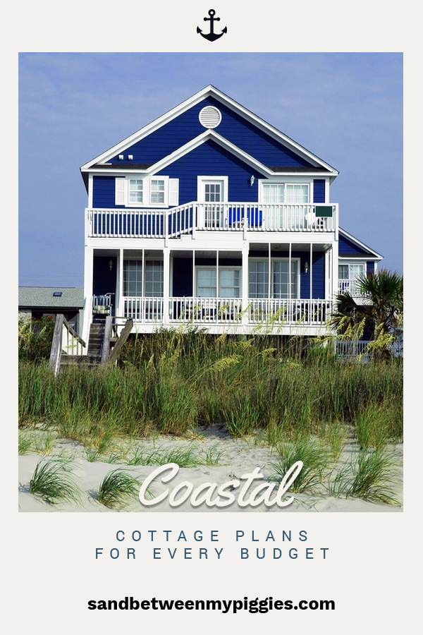 Coastal Cottage Plans For Every Budget