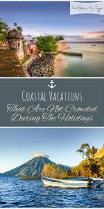 Holiday Vacation Locations | Coastal Vacations | Coastal Vacation Locations | Coastal Vacataion Destinations | Holiday Coastal Vacation Locations | Holiday Beach Vacations | Not Crowded Holiday Coastal Vacation Locations