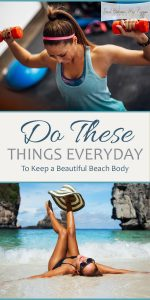 Beach Body | Beautiful Beach Body | How to Keep a Beach Body | Tips and Tricks to Keep a Beach Body | Tips and Tricks to Get a Beach Body