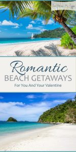 Beach Vacation Destinations | Romantic Beach Getaways | Romantic Beach Vacations | Romantic Beach Vacation Destinations | Vacation Destination Ideas | Romantic Vacation Ideas
