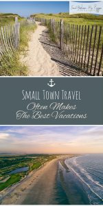 Small Town | Small Town Vacation Destinations | Vacation | Vacation Destinations | Small Town Vacation | Vacation Ideas | Small Town Vacation Ideas