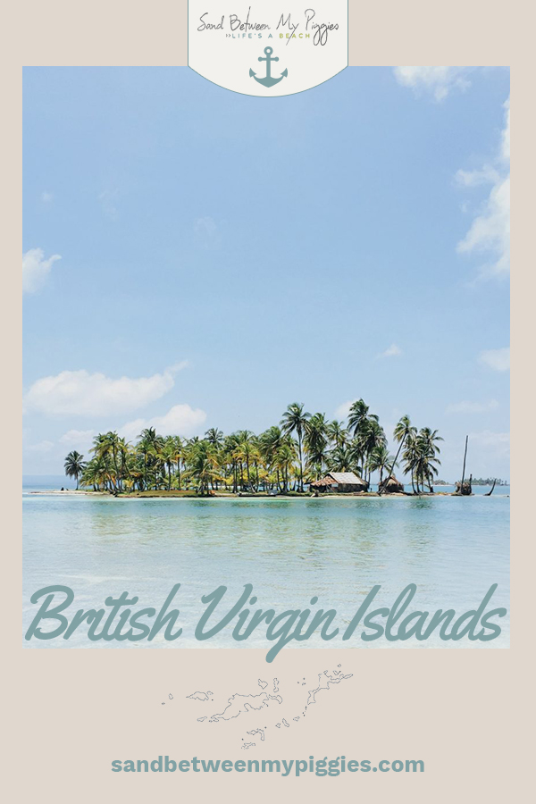 Planning a trip to BVI? Add these incredible things to do on the islands to your bucket list. Whether you like to stay active or veg out while on vacation, there's something for everyone in the Caribbean. #travel #traveldestinations #sandbetweenmypiggiesblog