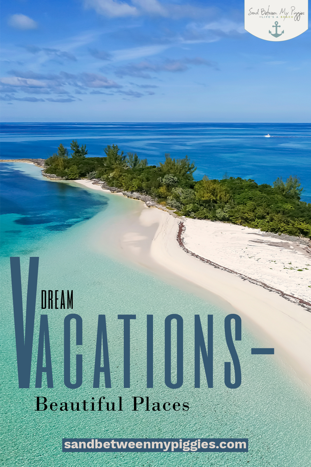 Summer is here and it's time to start traveling. Add these beautiful places to your lists of dream vacations to the tropics. After a trip to any one of these five islands, you'll never want to go home. #sandbetweenmypiggiesblog #dreamvacations #beautifulplaces