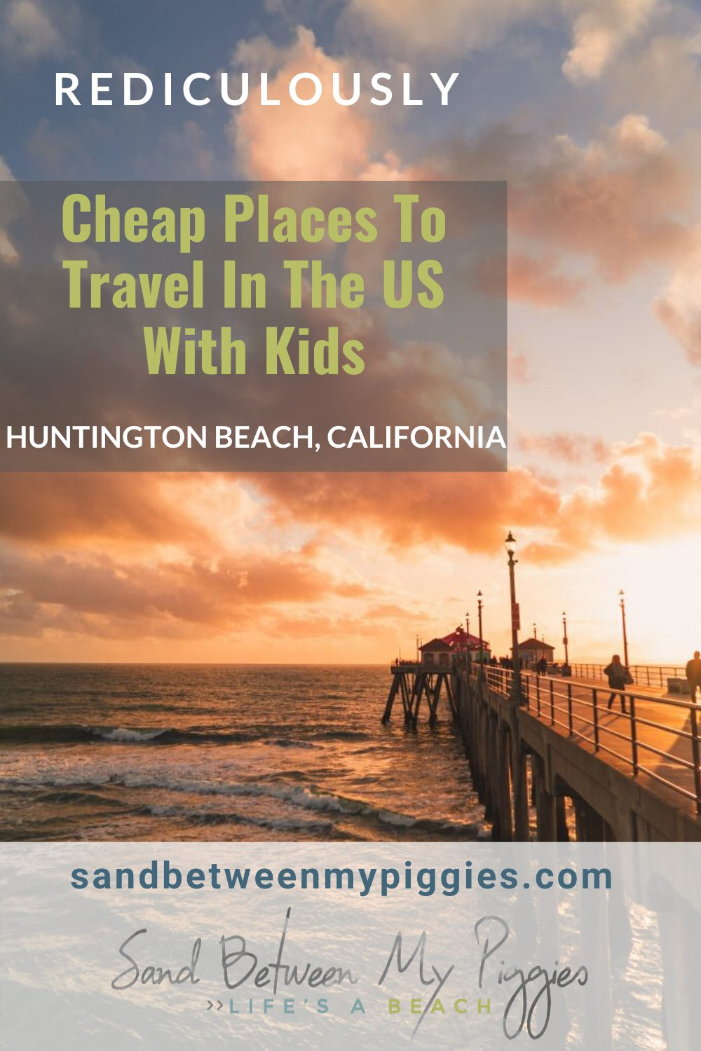 Head out with your kids and don't worry about breaking the bank! These cheap beach vacation destinations are a blast and won't leave you feeling like you emptied out your pockets. Where will you head first? #beach #travel #sandbetweenmypiggiesblog