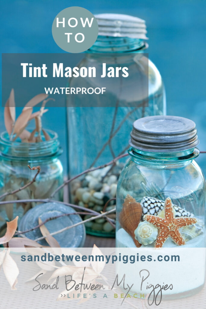If you're planning on tinting a mason jar, make sure you waterproof it! This will show you how to tint mason jars and how to waterproof them as well! #howtotintmasonjars #howtotintmasonjarsdiy #howtotintmasonjarswaterproof #howtotintmasonjarswithfoodcoloring #howtotintmasonjarsblue #howtotintmasonjarswithglue #sandbetweenmypiggiesblog