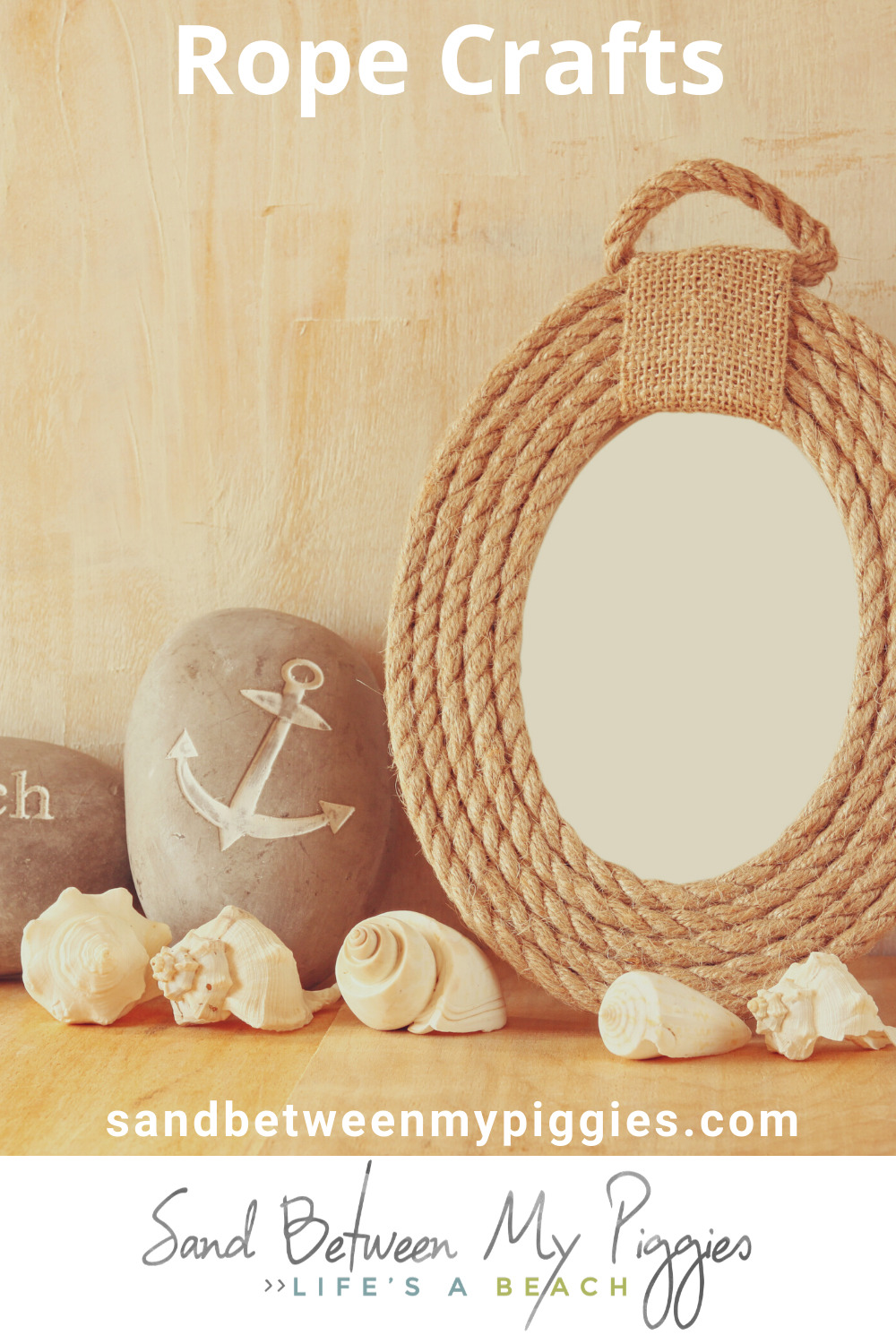 Rope crafts are easy to do and create a unique look for home decor whether it be rustic or nautical. Learn how to hang things from rope, or use it to create your own custom decor. Read on for more details. #ropecrafts #ropecraftsnautical #ropecraftsdecor #ropecraftsdiy #hangingropecrafts #sandbetweenmypiggiesblog