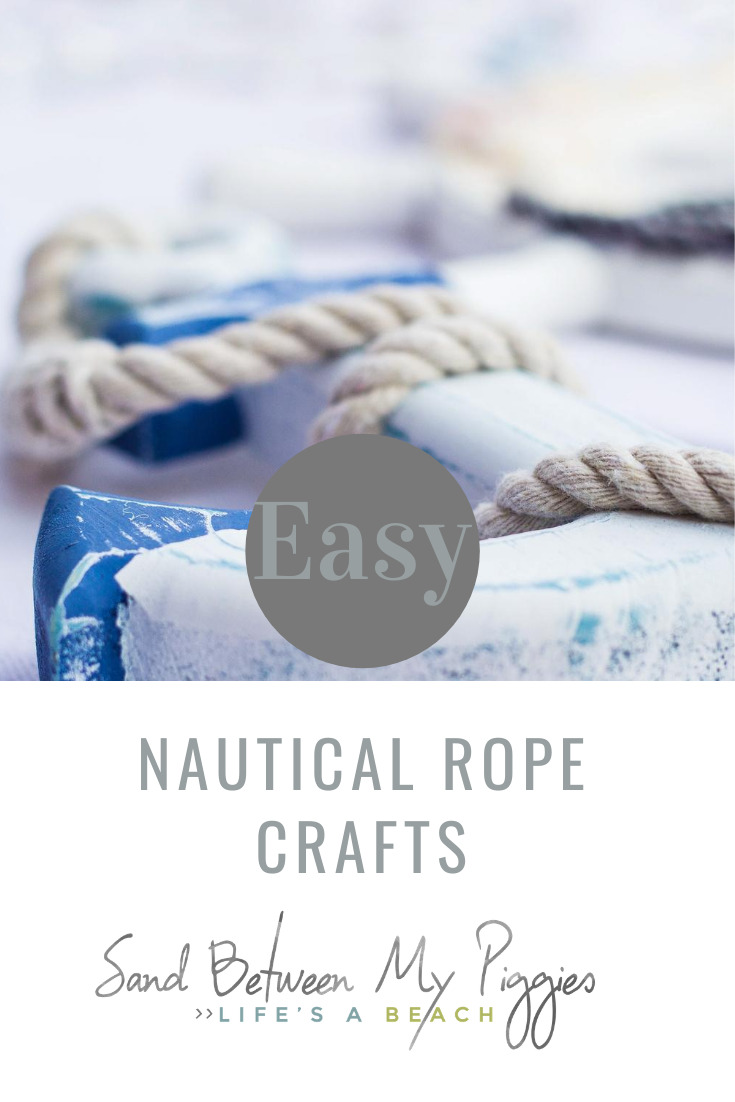 If you like anything coastal, you will love these easy crafts using nautical rope. Keep reading to learn all the awesome things you can create with with rope. #coastalcrafts #nauticalrope #coastalhomedecor #sandbetweenmypiggiesblog #ropecrafts