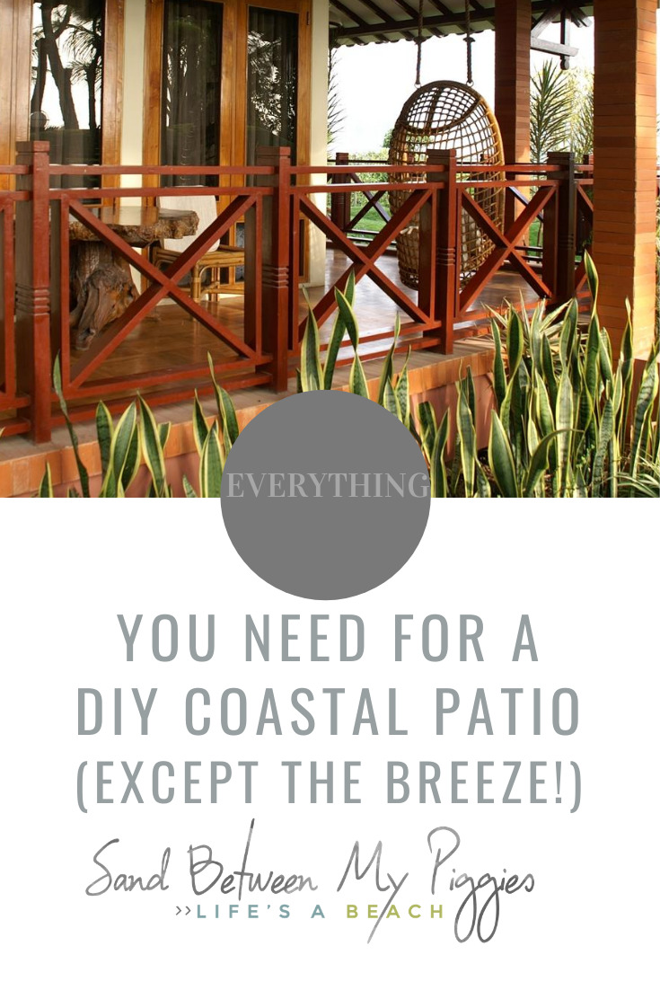 These DIY Coastal Patio Ideas are legit. Imagine sitting near the ocean. The cool coastal breeze blows in your face, the slight hint of salt in the air, and that peaceful feeling that comes from the sea. You can create this even if you live in Kansas. Keep reading for these simple ideas. #coastaldecor #patioDIY #sandbetweenmypiggiesblog