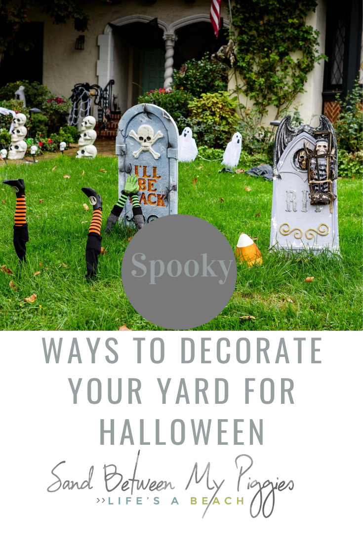 Make your yard a showpiece with these spooky ways to decorate for Halloween. Your house will be a favorite to trick or treat. Fun and easy DIY projects for everyone. #halloween #holidaydecorations #sandbetweenmypiggiesblog