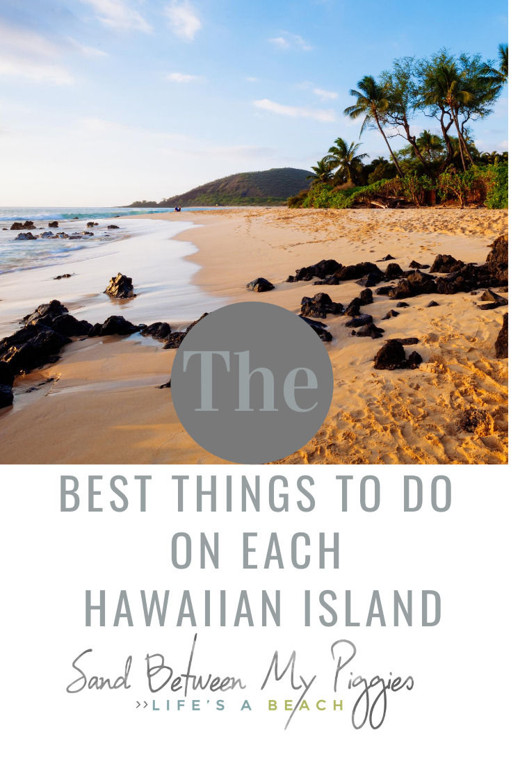 Going to Hawaii? I'm so jealous. Since I have been to all the Hawaiian islands, I am sharing with you some of my favorite and the best things to do on each island. Hawaii is not only breathtaking, it's full of adventure just waiting for you. Read this post and discover amazing ideas. Mahalo for reading! #traveltips #hawaii #travelideas #sandbetweenmypiggiesblog