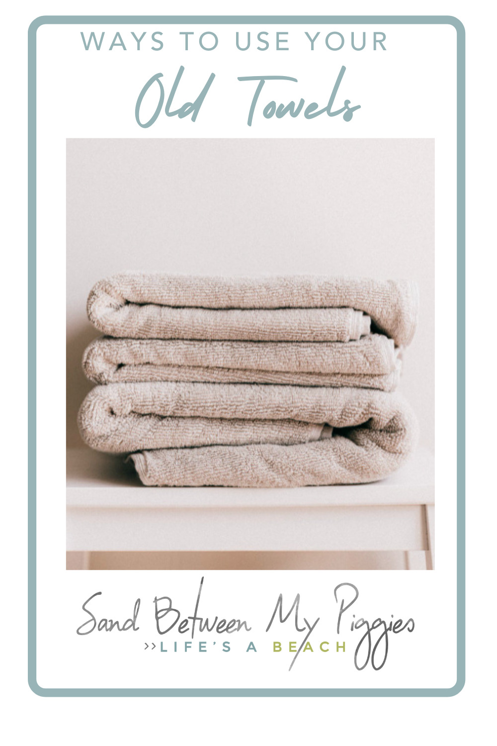Sandbetweenmypiggies.com is the best place to find cozy, beachy DIY projects. Find creative ways to make things all on your own. Try out these clever ideas for old towels!
