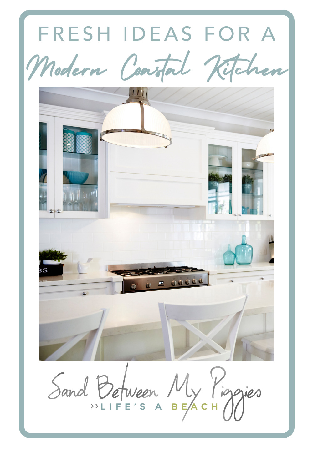Sandbetweenmypiggies.com is all about the good life. Take a deep breath with travel and beach inspired ideas. Turn your home into an oasis. Try out these ideas for a modern coastal kitchen overhaul.