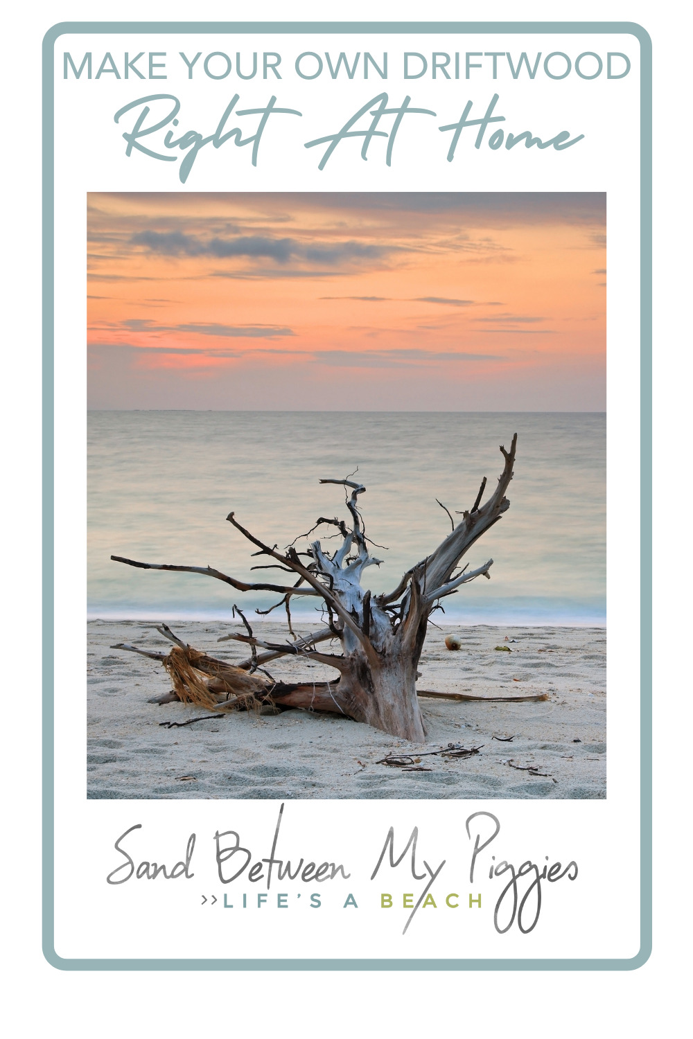 Sandbetweenmypiggies.com is all about the good life. Take a deep breath with travel and beach inspired ideas. Turn your home into an oasis. Try out this idea for DIY driftwood!
